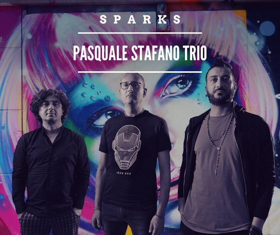 Pasquale Stafano Trio - Sparks
